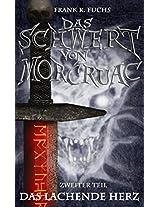 Das Schwert von Mor Cruac Band 2 Das lachende Herz (German Edition)