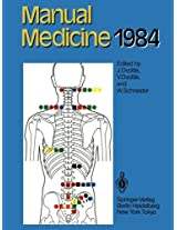 Manual Medicine 1984: Results of the International Seminar Week in Fischingen, Switzerland