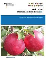 Berichte zu Pflanzenschutzmitteln 2011: Jahresbericht Pflanzenschutz-Kontrollprogramm (BVL-Reporte)