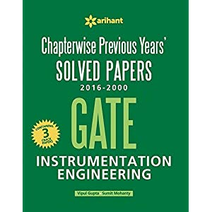 Chapterwise Previous Years' Solved Papers (2016-2000) GATE Instrumentation Engineering