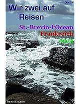 Wir zwei auf Reisen - St.-Brevin-l'Ocean, Loire Antlantique, Pays de la Loire, Frankreich - 2014 (German Edition)
