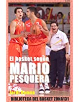 El basket según Mario Pesquera (Biblioteca del basket Zona131 nº 4) (Spanish Edition)