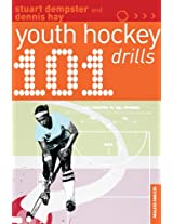 101 Youth Hockey Drills (101 Drills)