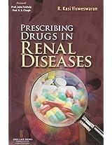 Prescribing Drugs in Renal Diseases