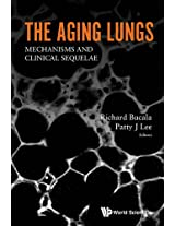 The Aging Lungs: Mechanisms and Clinical Sequelae