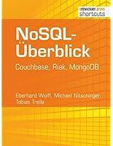 NoSQL-Überblick - Couchbase, Riak, MongoDB (shortcuts 101) (German Edition)