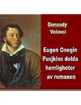 Eugen Onegin - Pusjkins dolda hemligheter av romanen