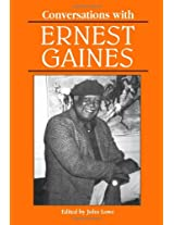 Conversations with Ernest Gaines (Literary Conversations Series)