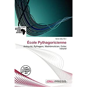 École Pythagoricienne (French Edition)
