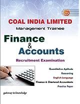 Coal India Limited Management Trainee Recruitment Examination: Finance & Accounts