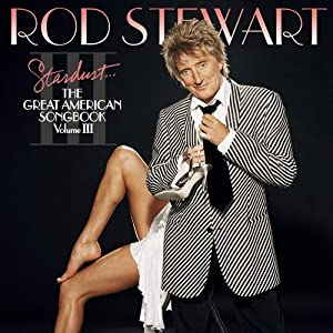 Stardust...The Great American Songbook Vol.III