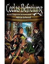 Recel: Ceelas Befreiung (Dragoon Recel 2) (German Edition)