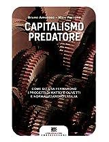 Capitalismo predatore (Castelvecchi RX)