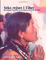 Seks Rejser I Tibet
