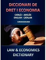 DICCIONARI DE DRET I ECONOMIA CATALÀ - ANGLÈS / ENGLISH - CATALAN (Catalan Edition)