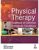 Physical Therapy Treatment Of Common Orthopedic Conditions