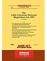 Cable Television Networks (Regulation) Act, 1995 Along with Allied Rules & Regulations