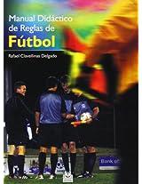 Manual didáctico de reglas de fútbol / Training Manual of Soccer Rules: 5