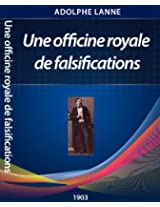 Une officine royale de falsifications