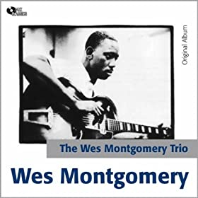 ♪Far Wes - the Wes Montgomery Trio (Original Album)/Wes Montgomery | 形式: MP3 ダウンロード