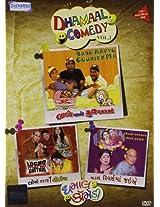 Dhamaal Comedy - Vol. 2 (Babo Aavyo Courier Ma/Chaal Reverse Ma Jaiye/Locho Maryo Shethia)