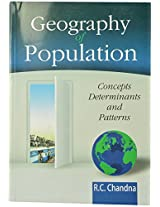 Geography of Population Concepts Determinants and Patterns