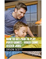 Video Game Tester Jobs: How to Get Paid To Play Video Games
