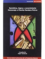 Semiotica, Logica Y Conocimiento / Semiotics, Logic And Knowledge