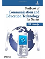 Textbook Of Communication And Education Technology For Nurses