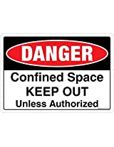 DANGER: Confined Space. Keep Out, (SS230-A5AL-01), Material: Aluminium