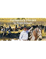 Hackamore Horses A Cowboy Chatter Article (Cowboy Chatter Articles)