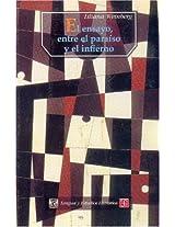 El ensayo, entre el paraiso y el infierno (Seccion de Obras de Lengua y Estudios Literarios)