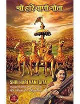 Shri Hari Vani Gita-Musical Rendition Of Shri Hari Gita