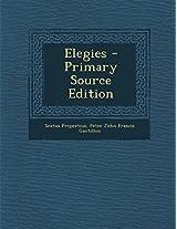 Elegies - Primary Source Edition