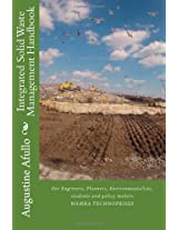 Integrated Solid Waste Management Handbook: For Engineers, Planners, Environmentalists, students and policy makers