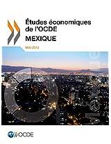 Etudes Economiques de L'Ocde: Mexique 2013