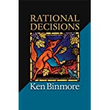 Rational Decisions (The Gorman Lectures in Economics)Ken Binmore�ɂ��