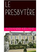 LE PRESBYTÈRE (French Edition)