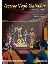 Goeroe Tegh Bahadur, De Negende Sikh Goeroe (Sikh Comics) (Dutch Edition)