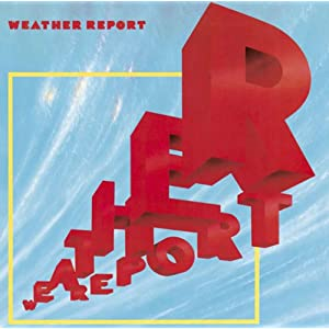 Weather Report [1981]
