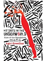 My Days in the Underworld - Rise of the Bangalore Mafia: 1