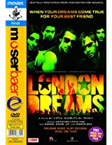 London Dreams + 1 Free Dvd