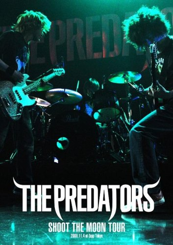 THE PREDATORS - SHOOT THE MOON TOUR