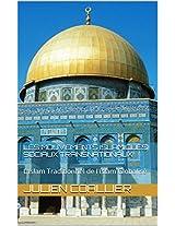Les Mouvements Islamiques Sociaux Transnationaux: L'Islam Traditionnel de l'Islam Globalisé (French Edition)