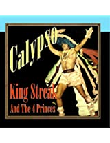 Calypso With King Streak And The Four Princes