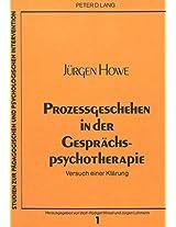 Prozessgeschehen in Der Gespraechspsychotherapie: Versuch Einer Klaerung (Studien Zur Paedagogischen Und Psychologischen Intervention)