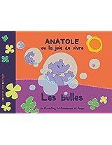 Les Bulles (Anatole ou la Joie de Vivre t. 1) (French Edition)
