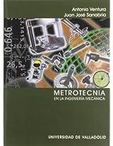 Metrotecnia En La Ingenieria Mecanica