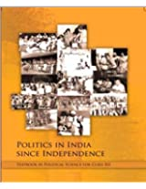 Politics in India since Independence Textbook in Political Science for Class 12