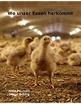 Wo unser Essen herkommt (German Edition)